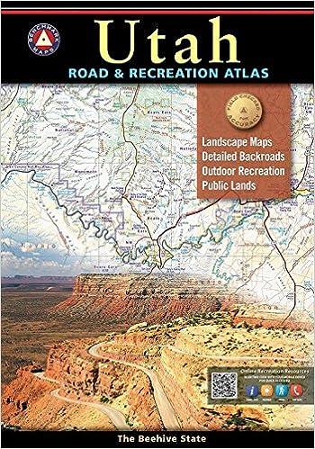 Utah Road & Recreation Atlas (Benchmark Maps): Benchmark Maps ...