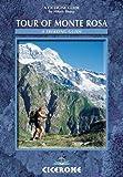 Tour of Monte Rosa (Cicerone Guide)