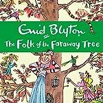The Folk of the Faraway Tree   Enid Blyton