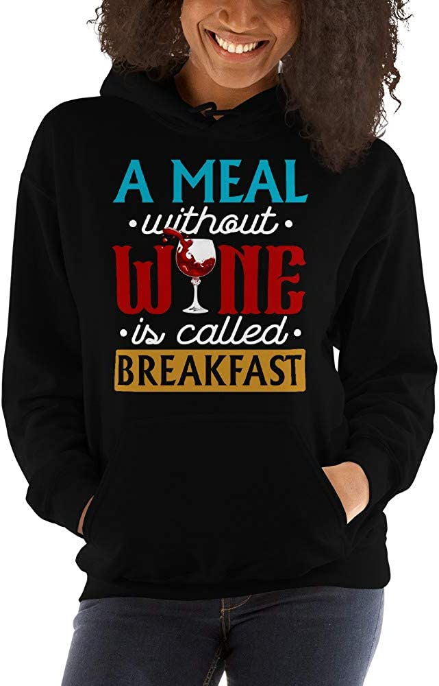 TEEPOMY A Meal Without Wine is Called Breakfast Funny Unisex Hoodie