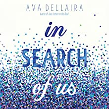 In Search of Us Audiobook by Ava Dellaira Narrated by Adenrele Ojo