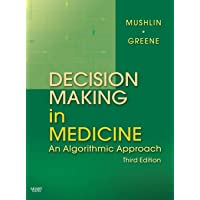 Decision Making in Medicine: An Algorithmic Approach