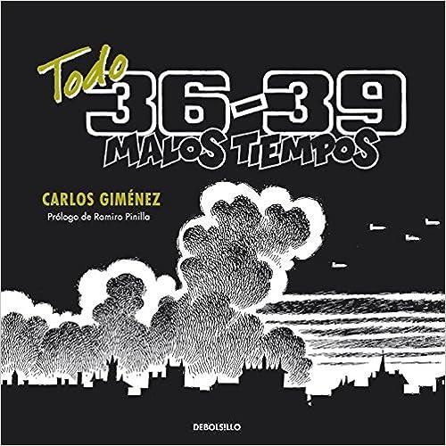 Todo 36-39: Malos Tiempos por Carlos Gimenez