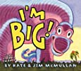 I'm Big!
