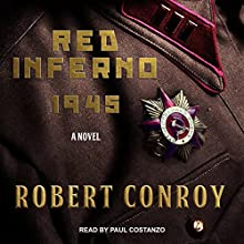Red Inferno: 1945 Audiobook by Robert Conroy Narrated by Paul Costanzo
