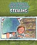 God, I Need to Talk to You about Stealing, Dan Carr, 0758605099