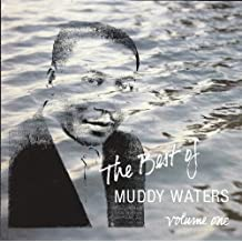The Best of Muddy Waters Volume One