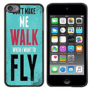Dragon Case - FOR Apple iPod Touch 6 6th Generation - i want to fly - Caja protectora de pl??stico duro de la cubierta Dise?¡Ào Slim Fit