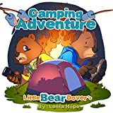 Little Bear Dover's Camping Adventure (rhyming story for young children Book 4)