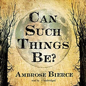 Can Such Things Be? Audiobook