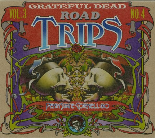 Road Trips, Vol. 3, No. 4: Penn State-Cornell '80 by Rhino Records / Grateful Dead Productions