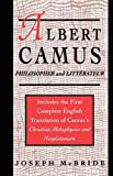 Albert Camus: Philosopher and Littrateur