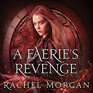 A Faerie's Revenge Audiobook