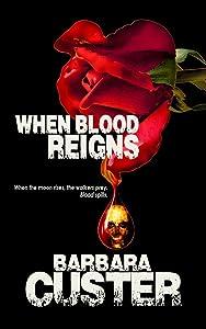 When Blood Reigns