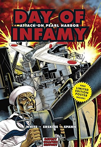 Day of Infamy: Attack on Pearl Harbor (Graphic - Harbor Outlet National