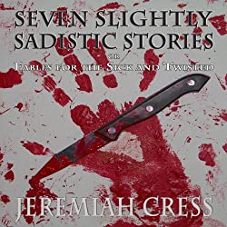 Seven Slightly Sadistic Stories