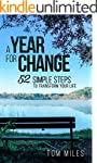 A Year For Change: 52 Simple Steps to...