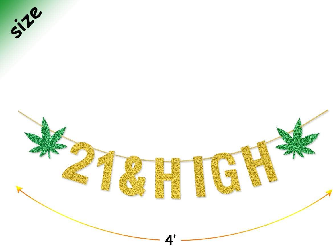 Dope Birthday Marijuana Decor 21st Birthday High on Life and Marijuana Leaf Banner Gold /& Green 420 Birthday Marijuana Theme Birthday