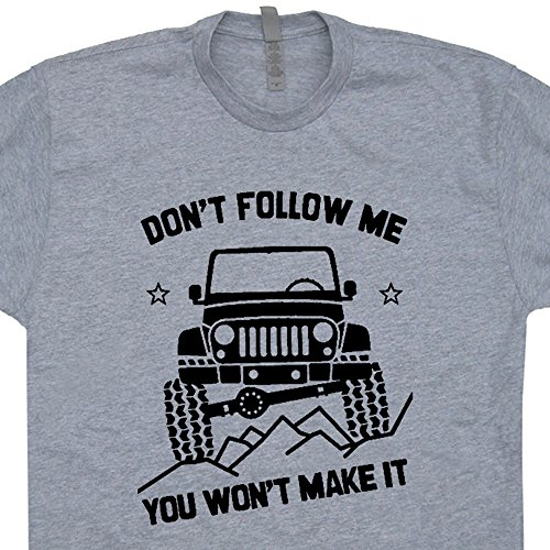 L - Jeep 4x4 T Shirt Don't Follow Me You Won't Make for sale  Delivered anywhere in Canada