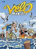 Les Vélomaniacs - tome 8