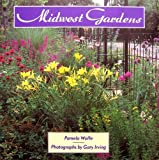Midwest Gardens, Pamela Wolfe, 1556523092