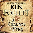 A Column of Fire: The Kingsbridge Novels, Book 3 Audiobook by Ken Follett Narrated by John Lee