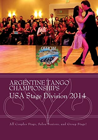 Argentine Tango Championships (2014) USA Stage Division