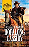 Hopalong Cassidy, Clarence E. Mulford, 0812522427