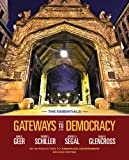 Gateways to Democracy, Essentials (Text Only), Geer, John G. and Schiller, Wendy J., 1133607802