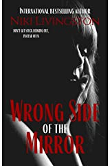 Wrong Side Of The Mirror: A Chilling Supernatural Thriller Kindle Edition