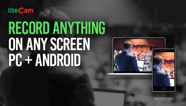 liteCam-Pro-PC-Android-Full-Version