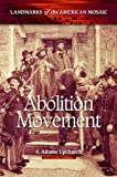 Abolition Movement, T. Adams Upchurch, 0313386064