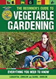 img - for The Beginner's Guide to Vegetable Gardening: Everything You Need to Know (FFA) book / textbook / text book