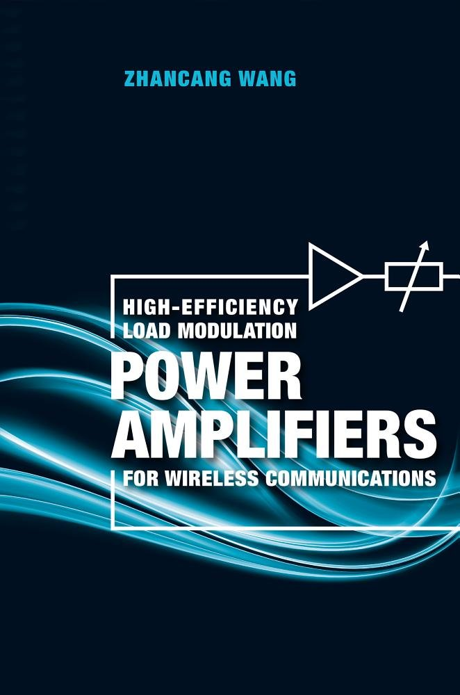 High-efficiency Load Modulation Power Amplifiers for Wireless Communications