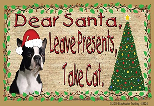 (Boston Terrier Dear Santa Leave Presents Take Cat Christmas Fridge Refrigerator Magnet 3.5