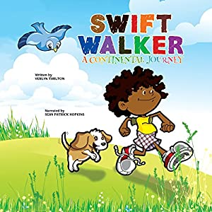 Swift Walker: A Continental Journey Audiobook