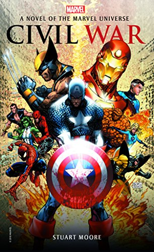 Civil War: A Novel of the Marvel Universe (Marvel Novels)