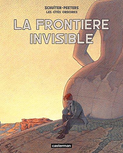 Les Cités Obscures - La Frontière Invisible SCHUITEN / PEET French Edition