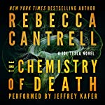 The Chemistry of Death: Joe Tesla Series, Book 3 | Rebecca Cantrell