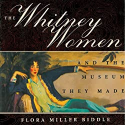 The Whitney Women and the Museum They Made