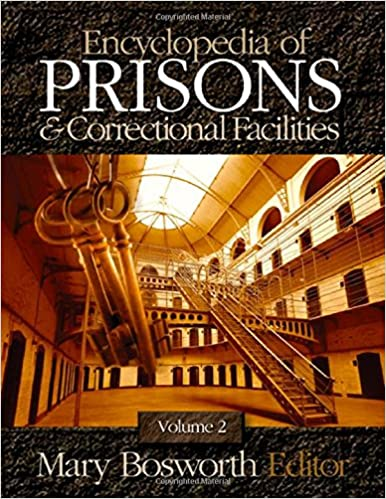 Encyclopedia of prisons and correctional facilities mary f encyclopedia of prisons and correctional facilities 1st edition fandeluxe Choice Image