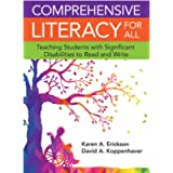 Comprehensive Literacy for All (Teaching Students with Significant Disabilities to Read and Write)