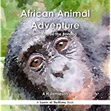 African Wildlife Adventure: With Bonnie the Bonobo (Learn at Bedtime)