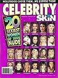 Celebrity Skin Magazine Collector s Edition #30 Claudia Schiffer, Cheryl Crawford, Kate Moss, Sharon Stone, Kim Basinger, Madonna