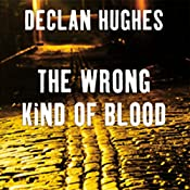 The Wrong Kind of Blood | Declan Hughes