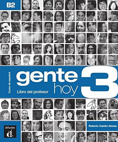 Gente hoy 3 (B2). Libro del profesor