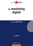 Le marketing digital - 2e éd. (Économie - Gestion)