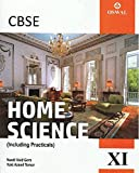 Home Science (Incl. Practicals): Textbook for CBSE Class 11