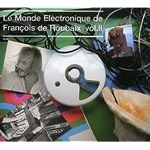 Le Monde Electronique De François De Roubaix Vol. 2
