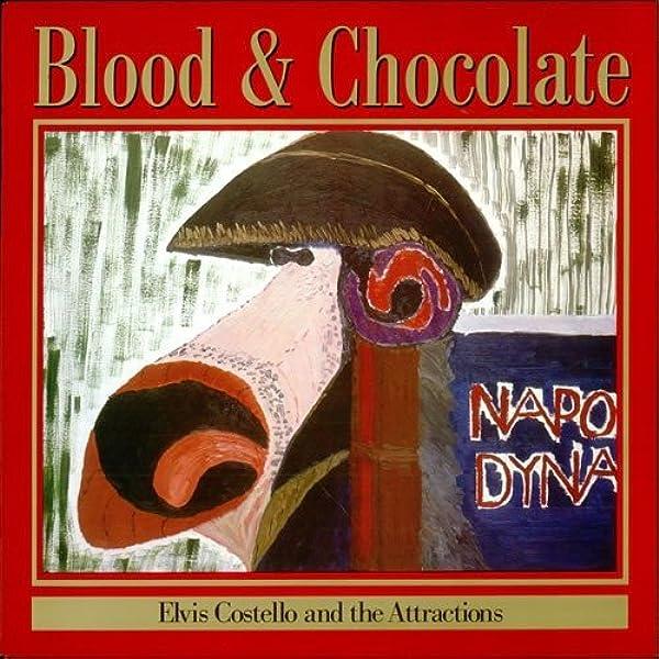 Costello Elvis The Attractions Blood Chocolate Amazon Com Music